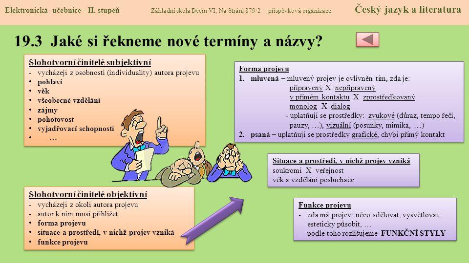 19.3 Jaké si řekneme nové termíny a názvy