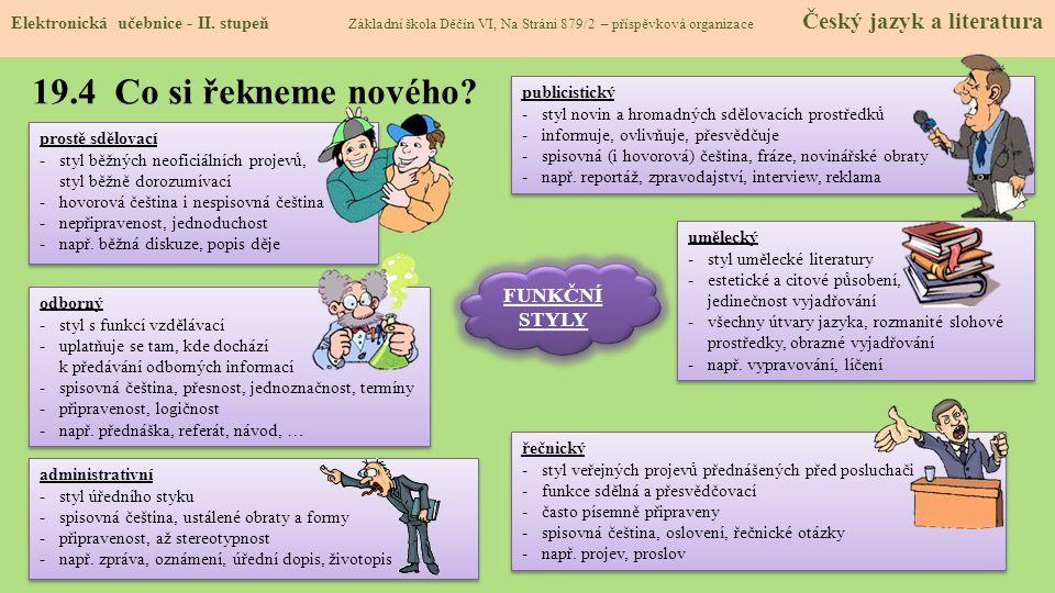 19.4 Co si řekneme nového FUNKČNÍ STYLY