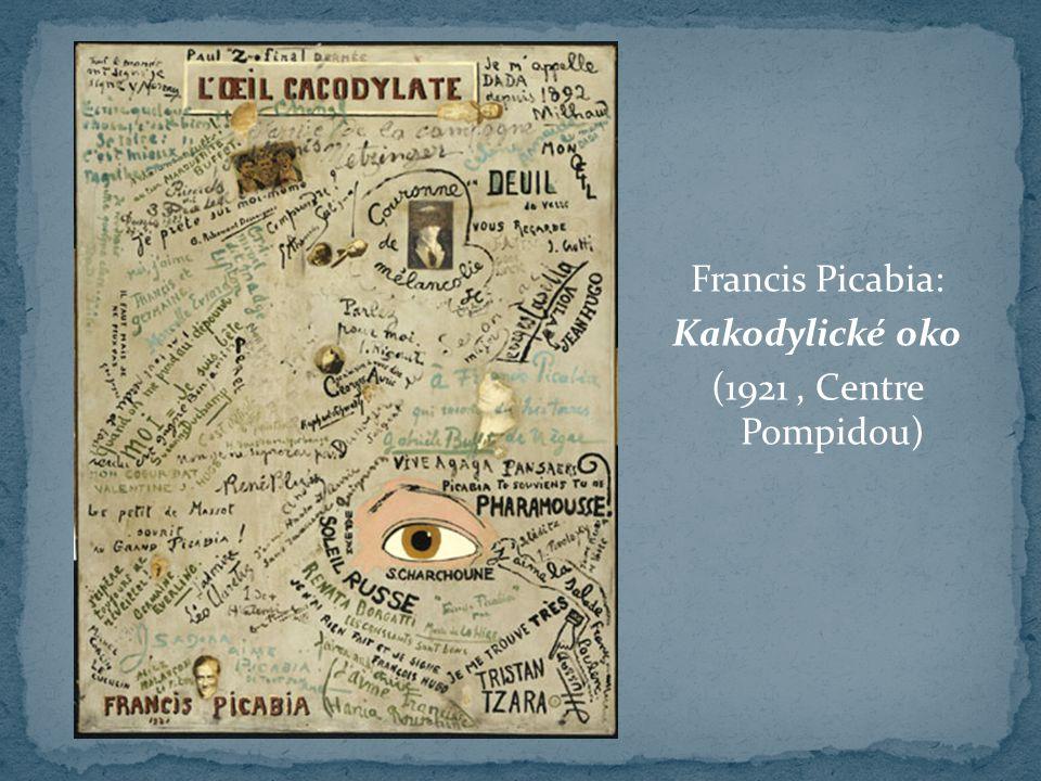 Francis Picabia: Kakodylické oko (1921 , Centre Pompidou)