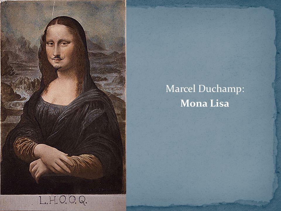 Marcel Duchamp: Mona Lisa
