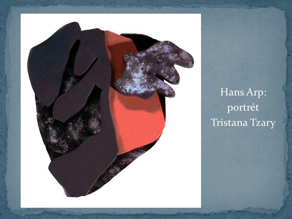 Hans Arp: portrét Tristana Tzary