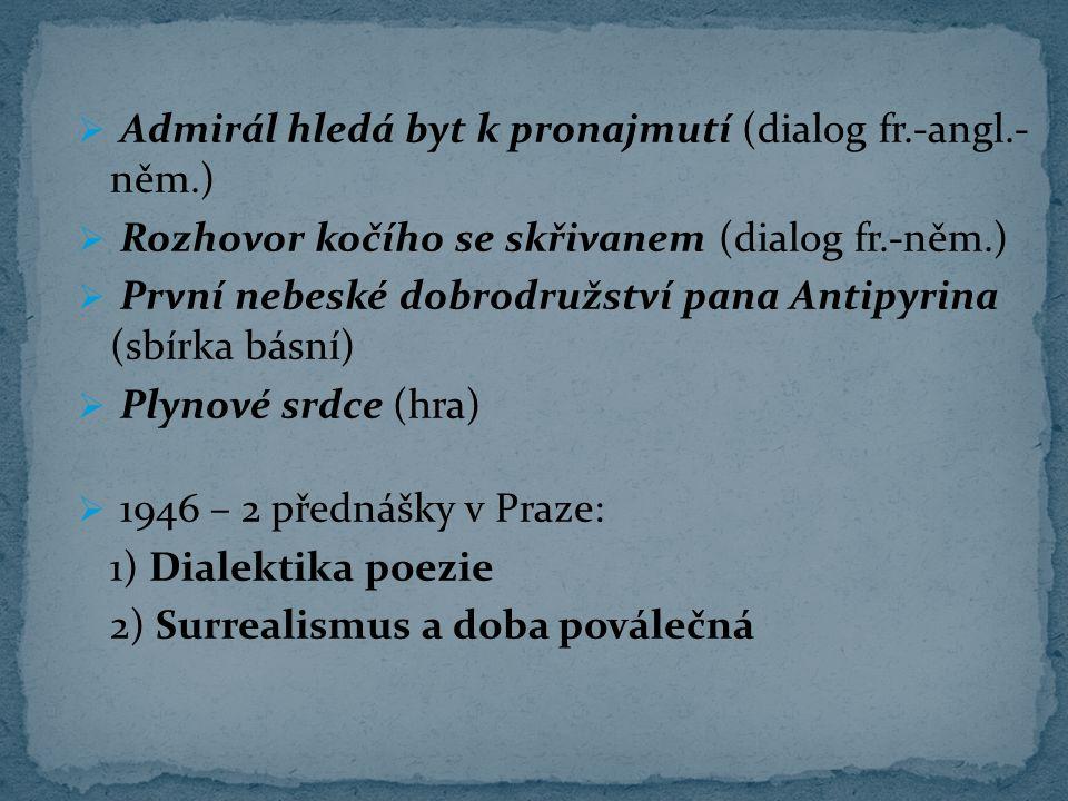 Admirál hledá byt k pronajmutí (dialog fr.-angl.- něm.)