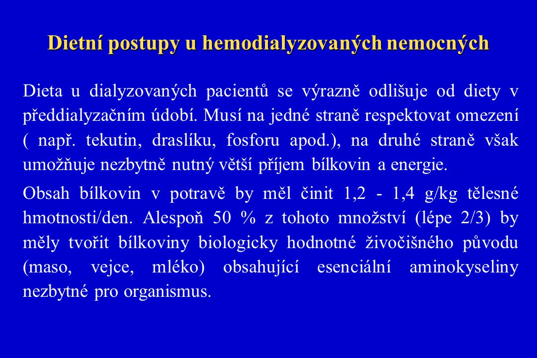 Dietní postupy u hemodialyzovaných nemocných