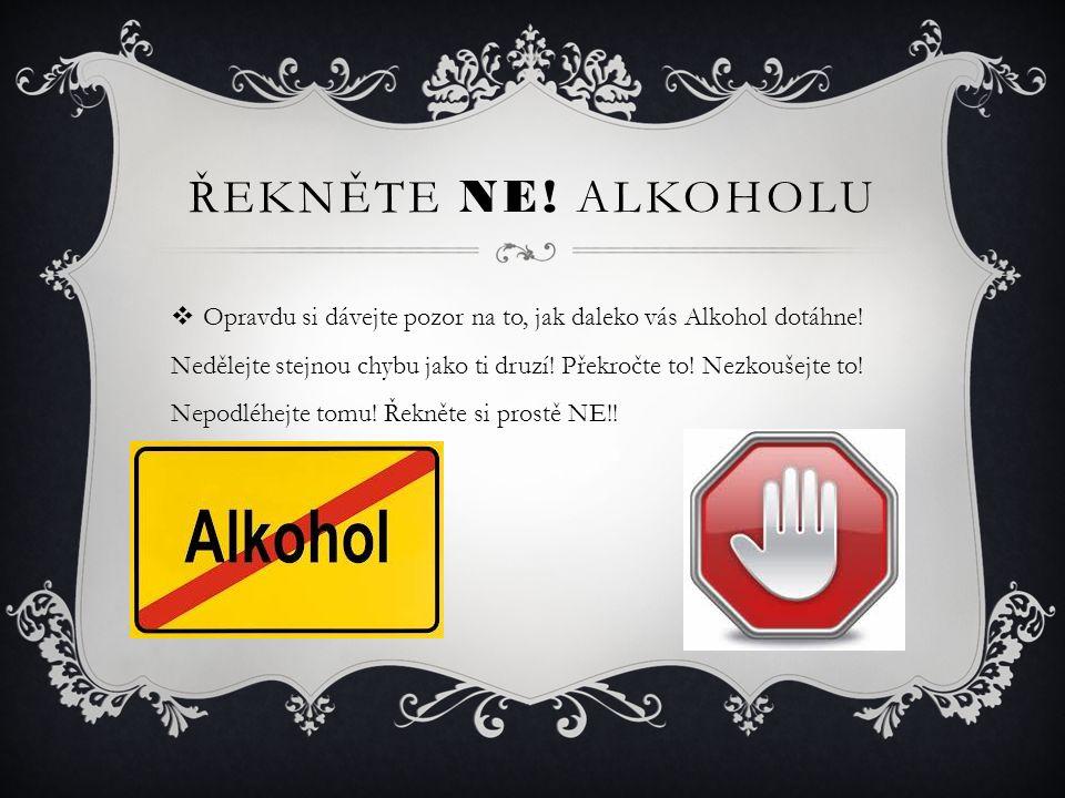 Řekněte ne! alkoholu