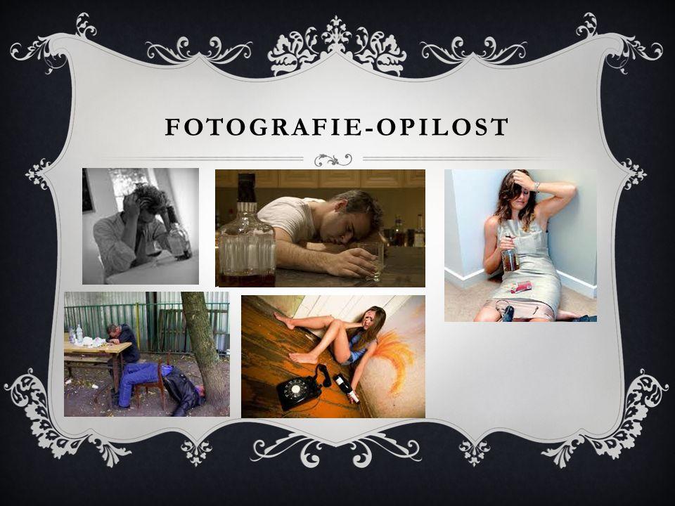 Fotografie-opilost