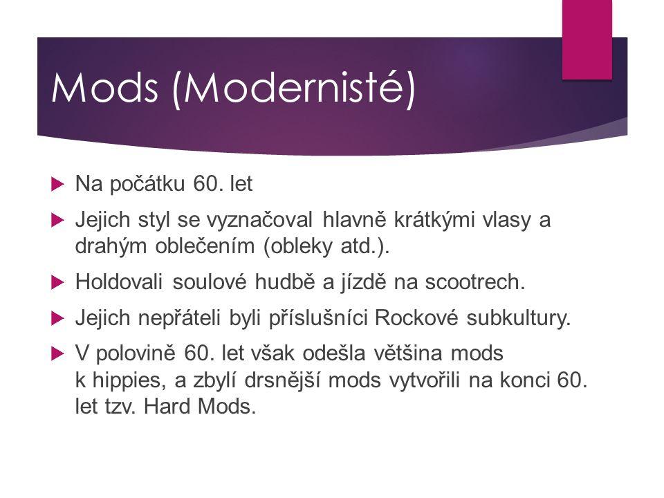 Mods (Modernisté) Na počátku 60. let