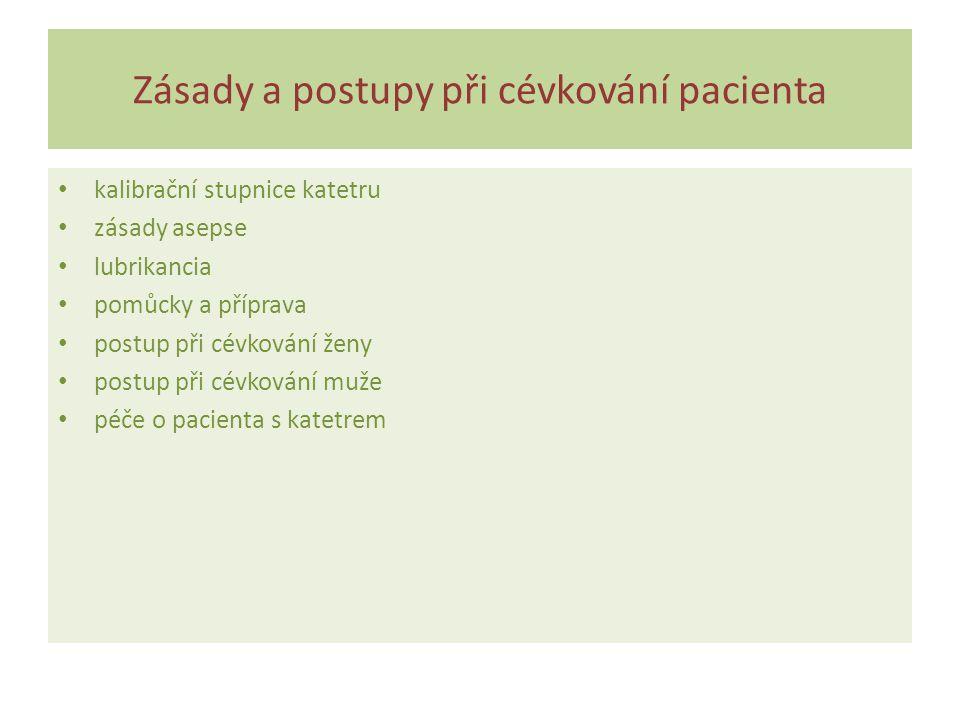Zásady a postupy při cévkování pacienta