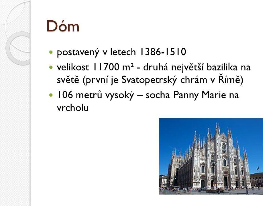 Dóm postavený v letech 1386-1510