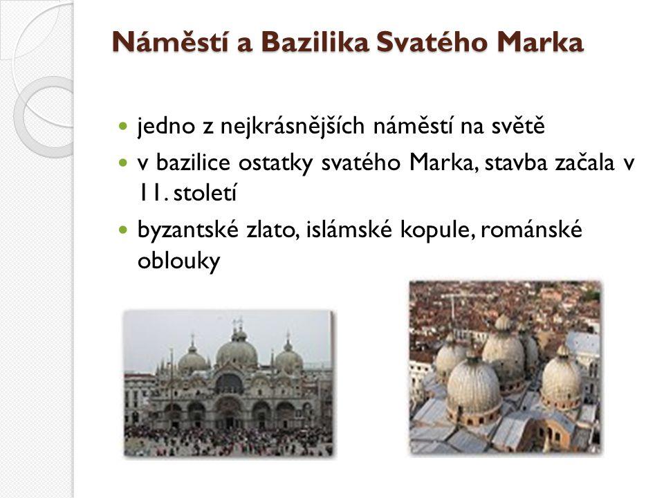 Náměstí a Bazilika Svatého Marka