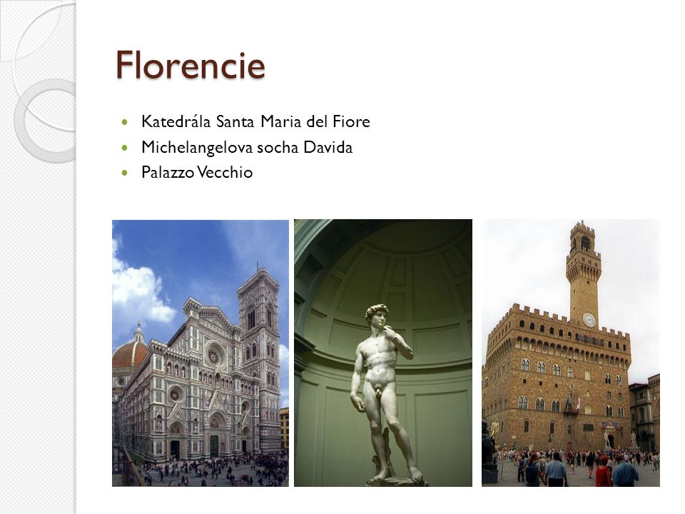 Florencie Katedrála Santa Maria del Fiore Michelangelova socha Davida