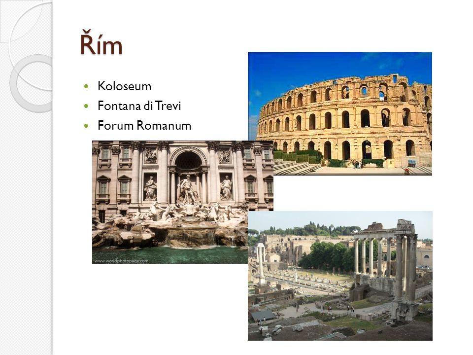 Řím Koloseum Fontana di Trevi Forum Romanum