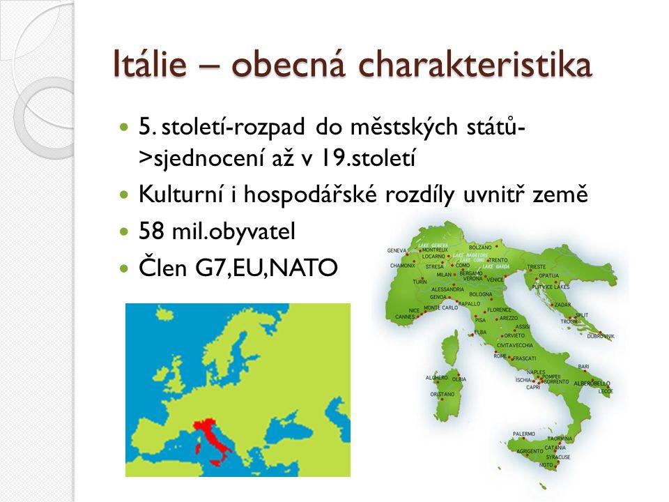 Itálie – obecná charakteristika
