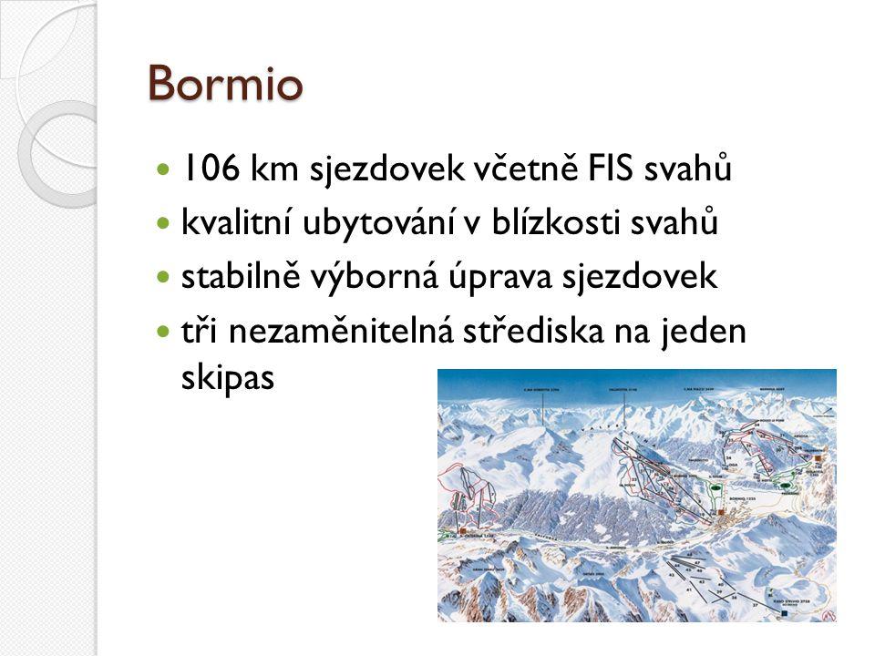 Bormio 106 km sjezdovek včetně FIS svahů