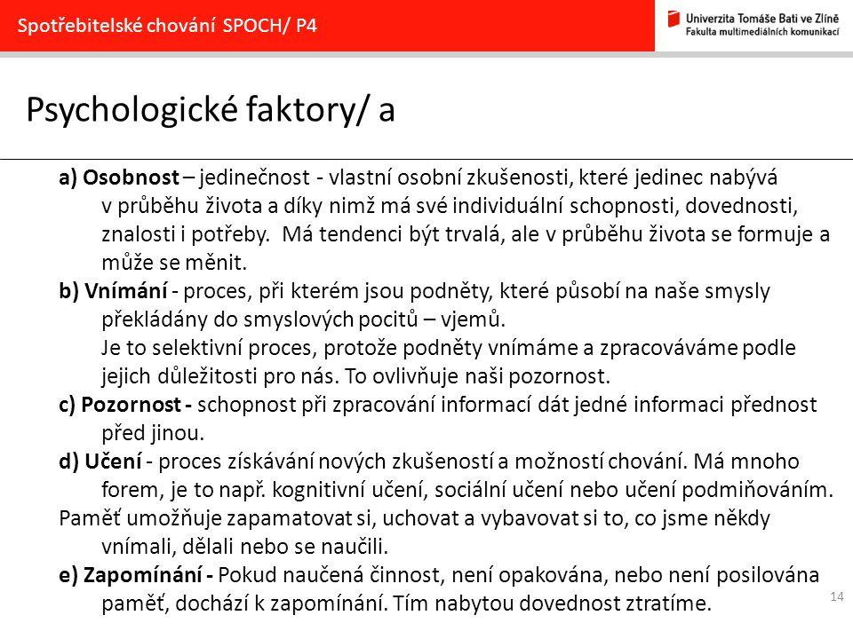 Psychologické faktory/ a