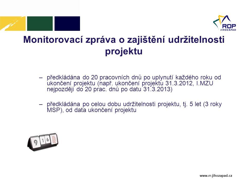 Monitorovací zpráva o zajištění udržitelnosti projektu