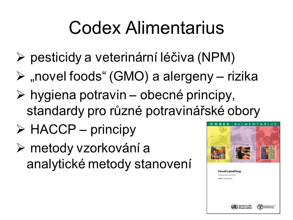 Codex Alimentarius pesticidy a veterinární léčiva (NPM)