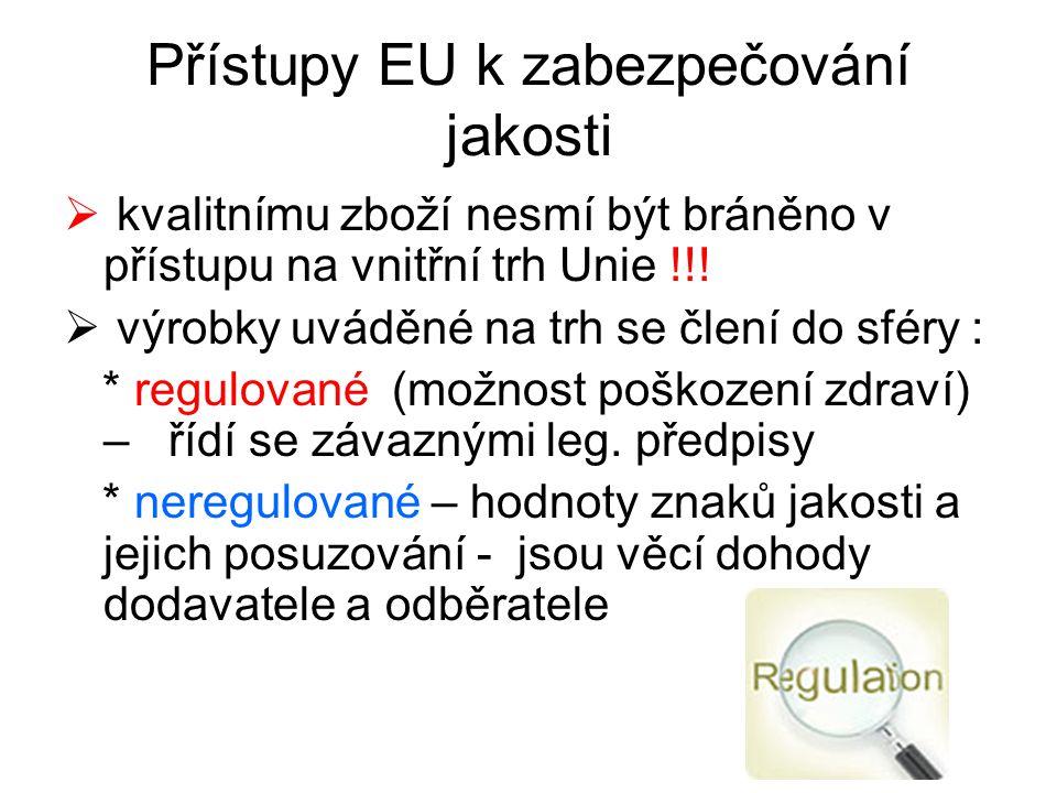 Přístupy EU k zabezpečování jakosti