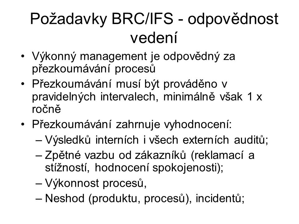 Požadavky BRC/IFS - odpovědnost vedení