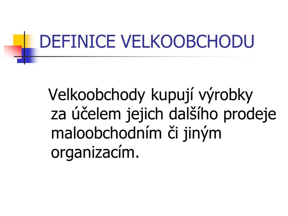 DEFINICE VELKOOBCHODU