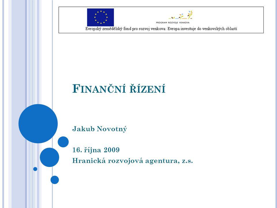 Jakub Novotný 16. října 2009 Hranická rozvojová agentura, z.s.