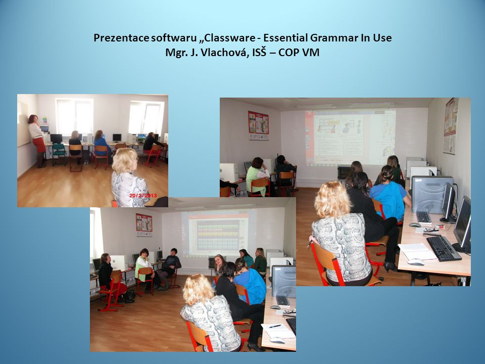 "Prezentace softwaru ""Classware - Essential Grammar In Use Mgr. J"