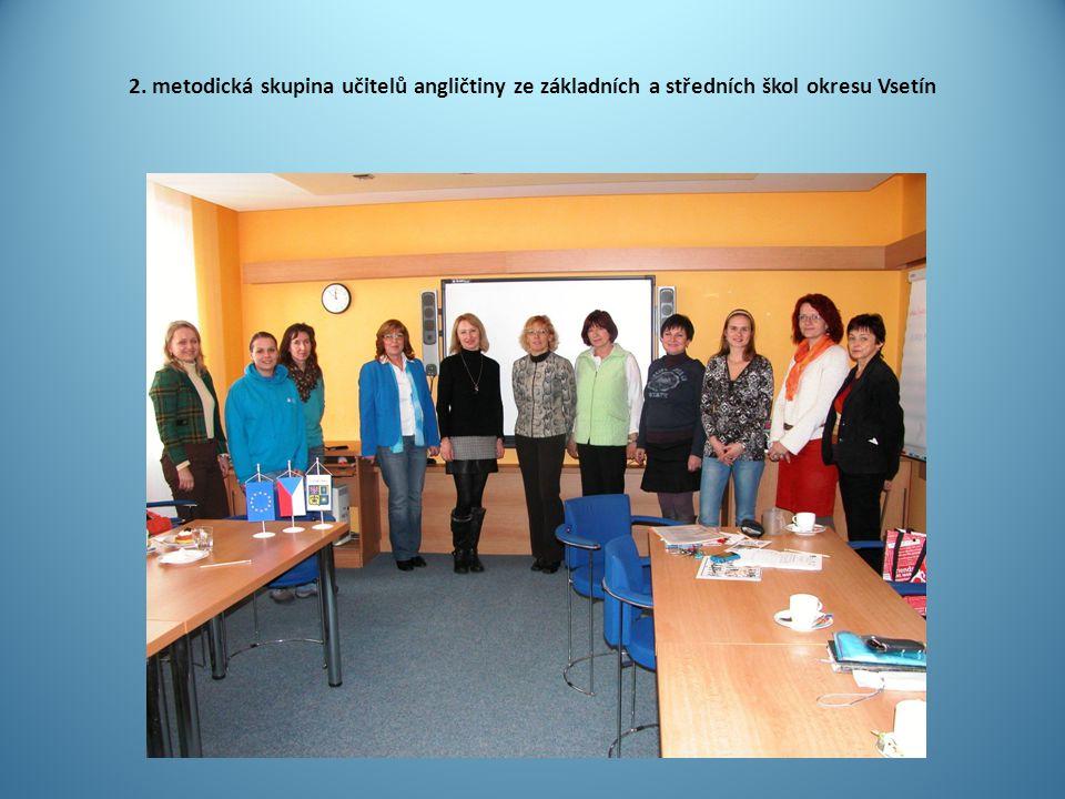 2. metodická skupina učitelů angličtiny ze základních a středních škol okresu Vsetín