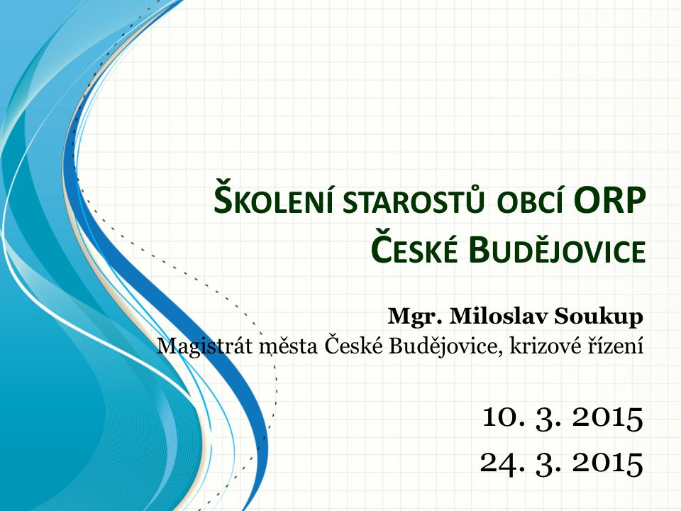 Školení starostů obcí ORP České Budějovice