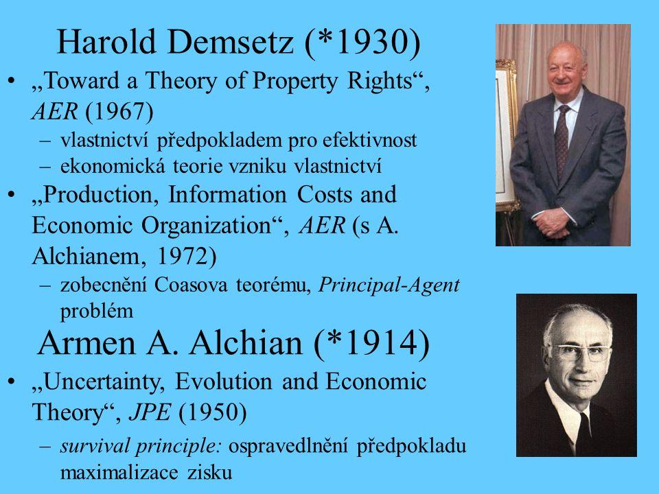 Harold Demsetz (*1930) Armen A. Alchian (*1914)