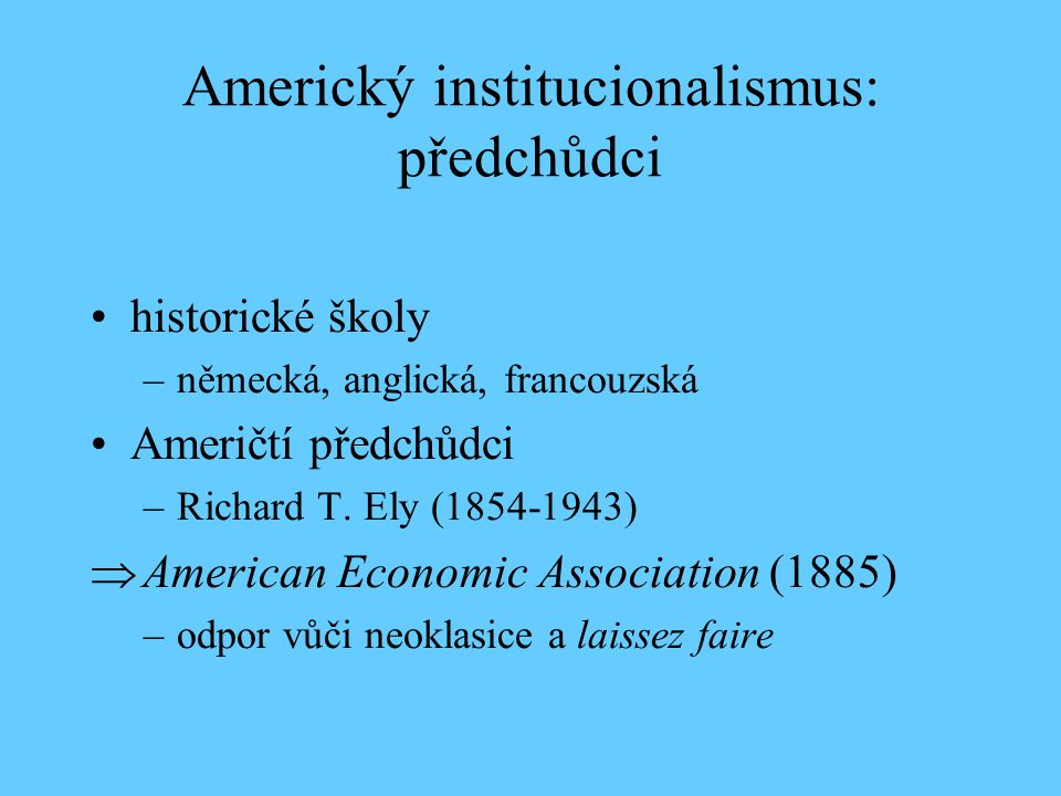 Americký institucionalismus: předchůdci