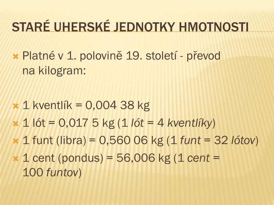 Staré uherské jednotky hmotnosti