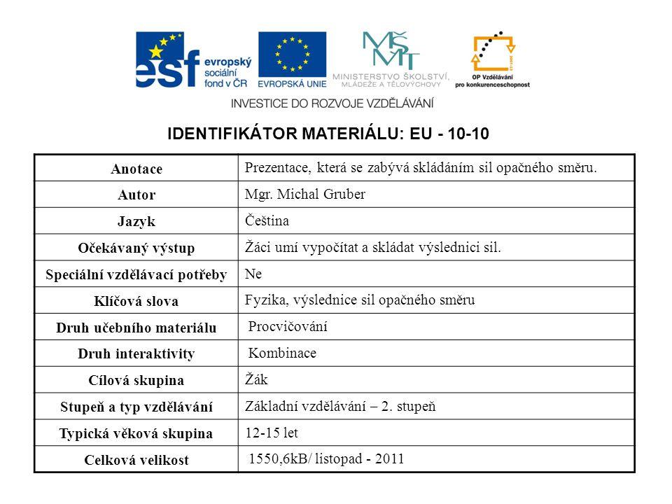IDENTIFIKÁTOR MATERIÁLU: EU - 10-10
