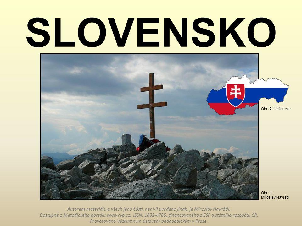 SLOVENSKO Obr. 2: Historicair. Obr. 1: Miroslav Navrátil.