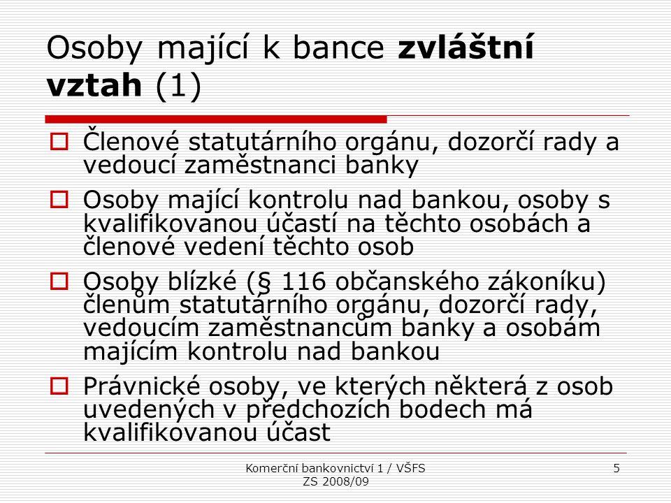 Osoby mající k bance zvláštní vztah (1)