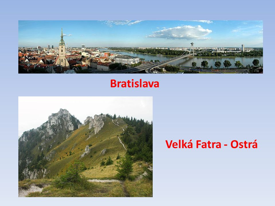 Bratislava Velká Fatra - Ostrá