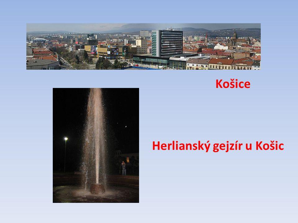 Košice Herlianský gejzír u Košic