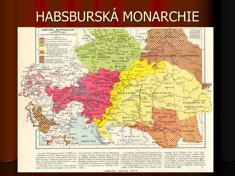 HABSBURSKÁ MONARCHIE