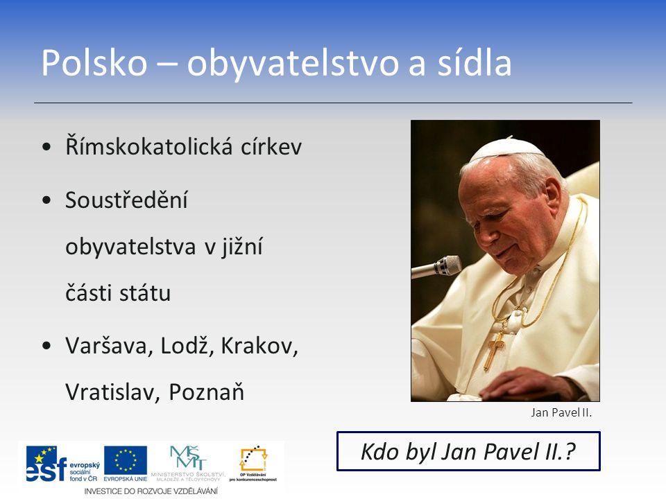 Polsko – obyvatelstvo a sídla
