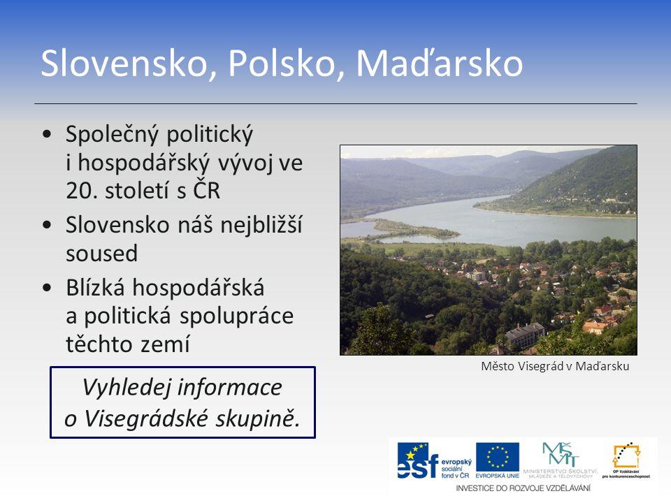 Slovensko, Polsko, Maďarsko