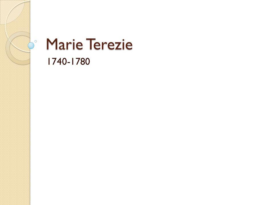 Marie Terezie 1740-1780