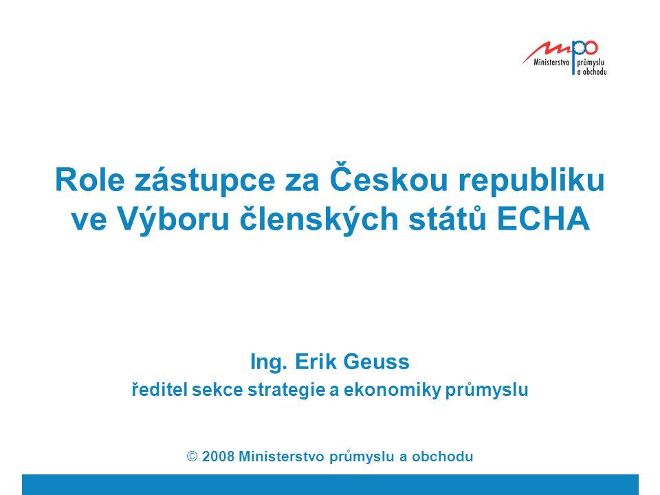 Role zástupce za Českou republiku ve Výboru členských států ECHA