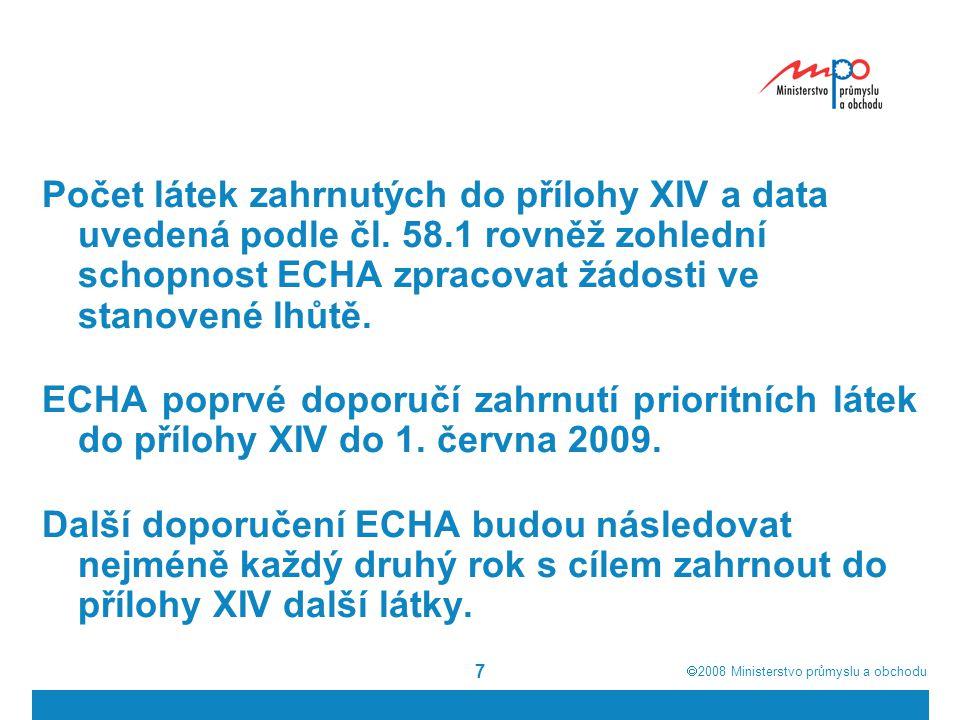 Počet látek zahrnutých do přílohy XIV a data uvedená podle čl. 58