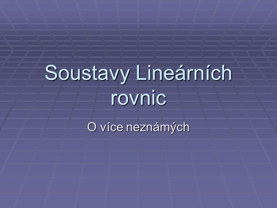 Soustavy Lineárních rovnic