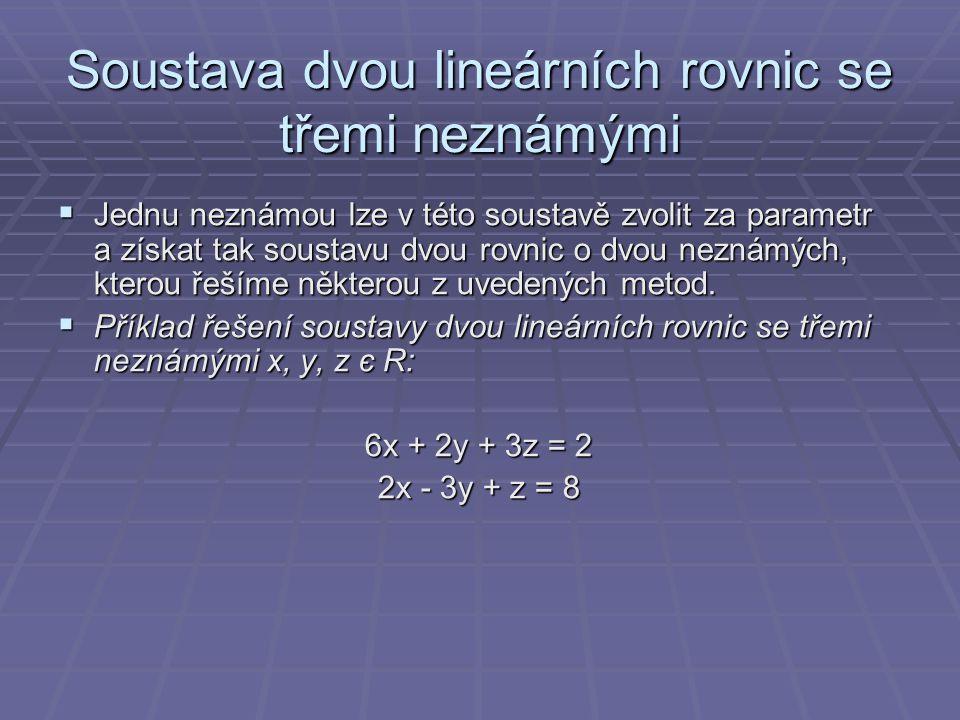 Soustava dvou lineárních rovnic se třemi neznámými