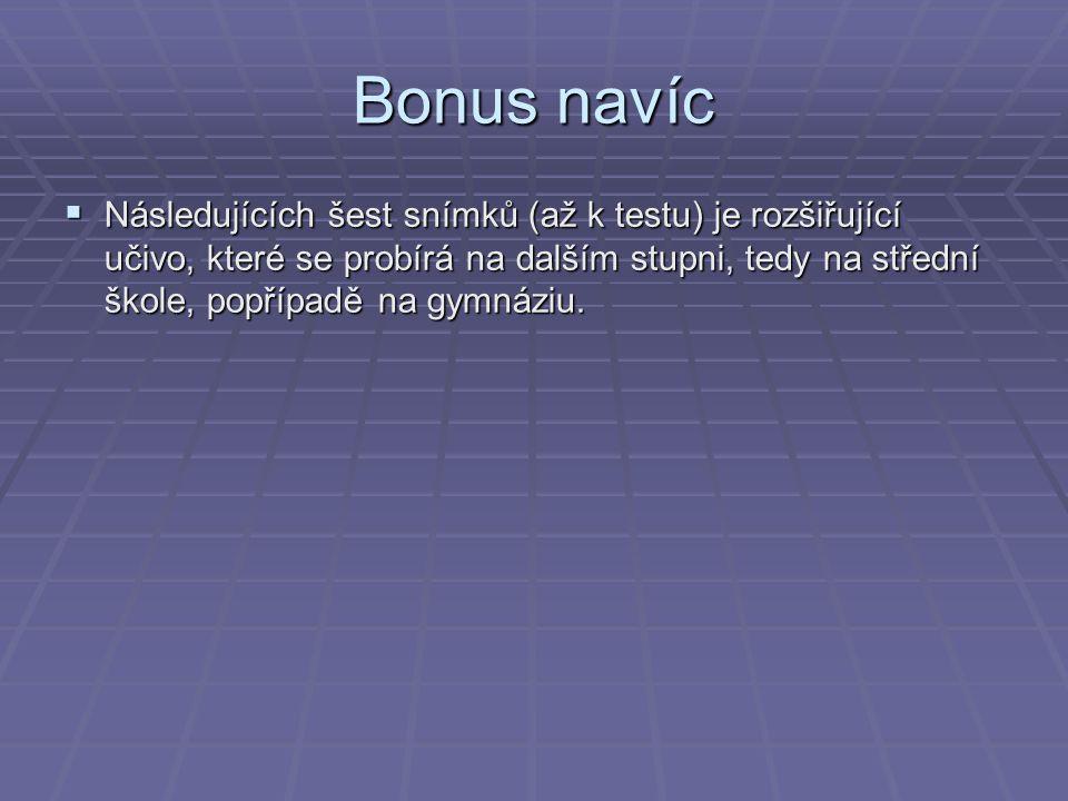 Bonus navíc