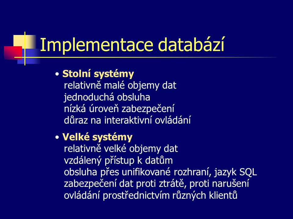 Implementace databází