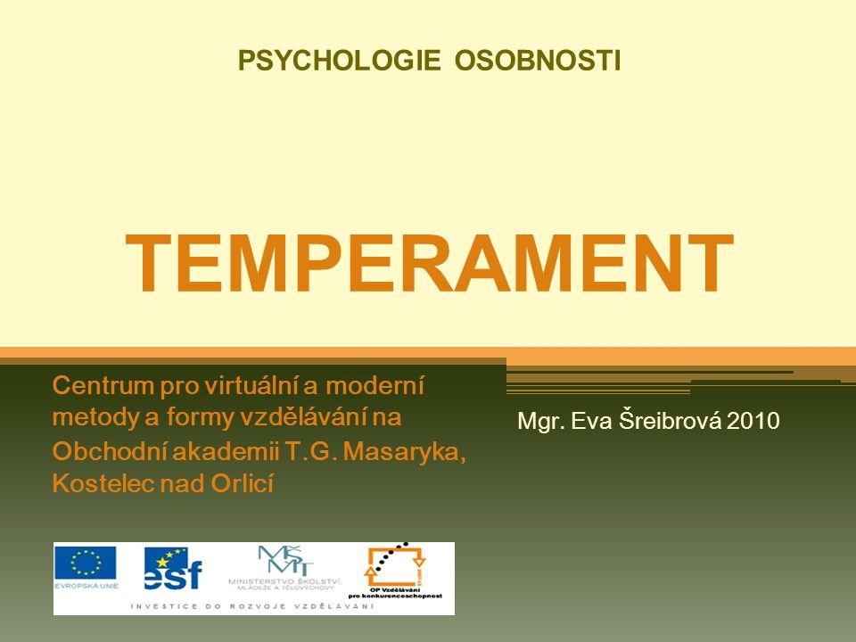 PSYCHOLOGIE OSOBNOSTI TEMPERAMENT