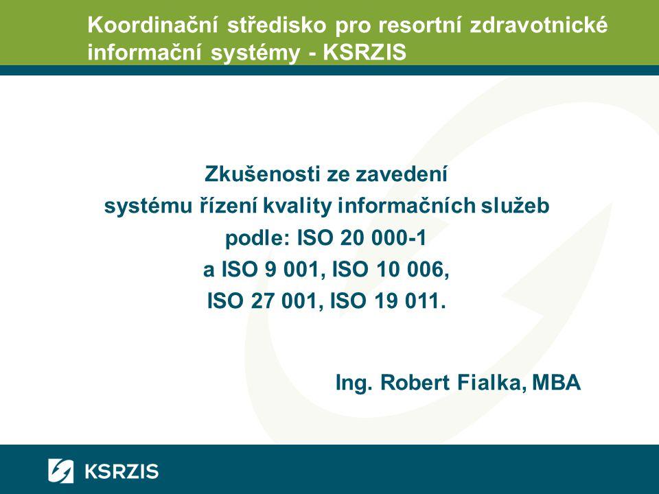 Zkušenosti ze zavedení systému řízení kvality informačních služeb