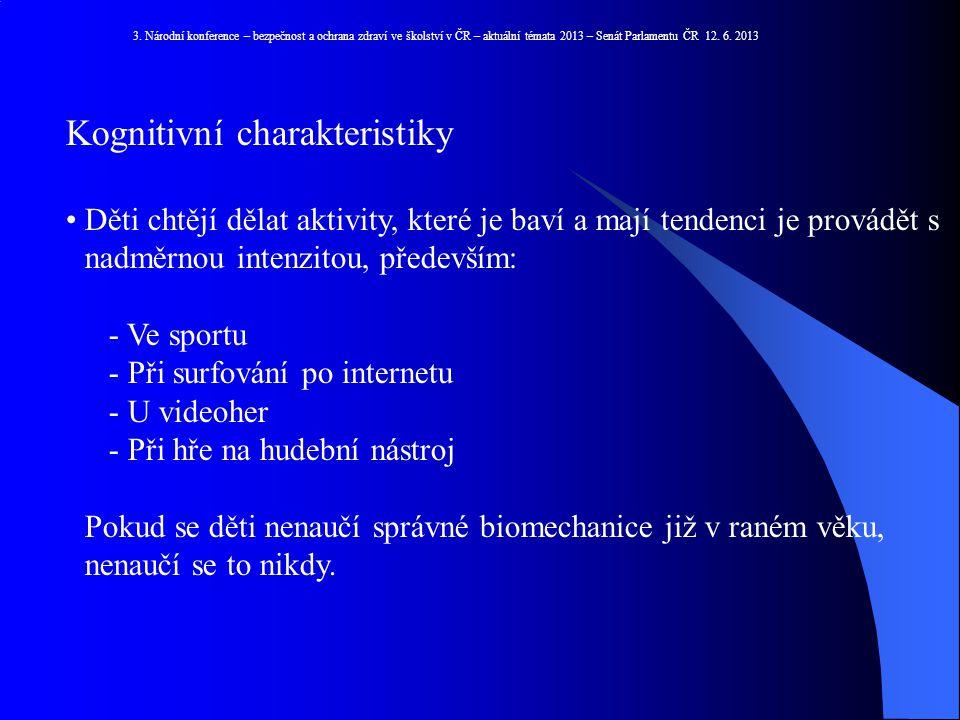 Kognitivní charakteristiky