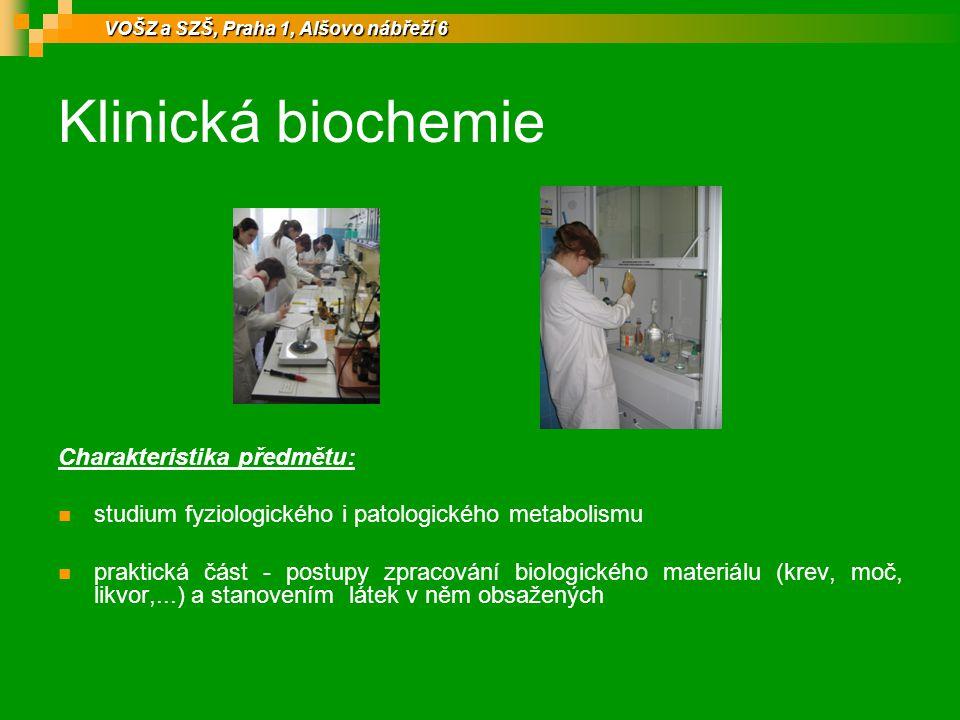 Klinická biochemie Charakteristika předmětu: