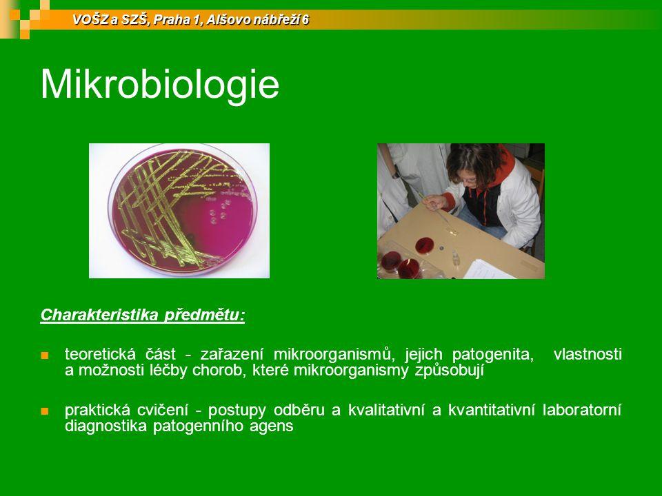 Mikrobiologie Charakteristika předmětu: